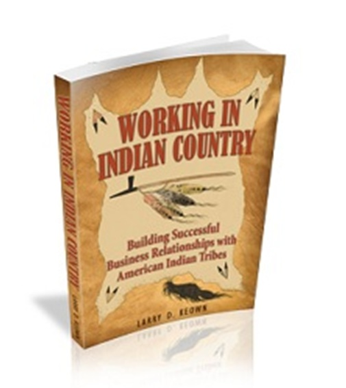 Working In Indian Country by Larry Keown